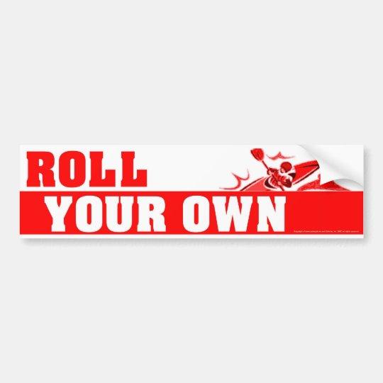 RollYourOwnRed Bumper Sticker
