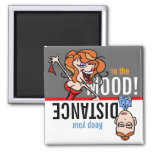 Romance? In the Mood or Keep your distance! Square Magnet