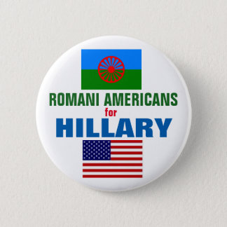Romani Americans for Hillary 2016 6 Cm Round Badge