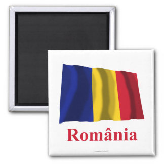 Romania Waving Flag with Name in Romanian Magnet
