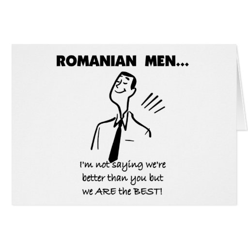 Romanian Men Are Best Card