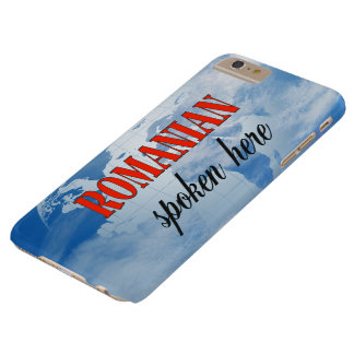 Romanian spoken here cloudy earth barely there iPhone 6 plus case