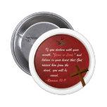 Romans 10:9 pinback button