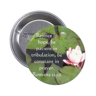 Romans 12:12 Bible Verse About Hope 6 Cm Round Badge