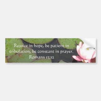 Romans 12:12 Bible Verse About Hope Car Bumper Sticker