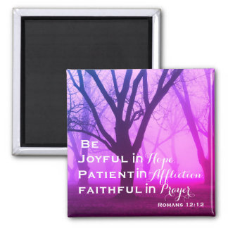 Romans 12:12 Inspirational Bible Verse Square Magnet