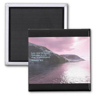 Romans 12:9  Sunrise Square Magnet