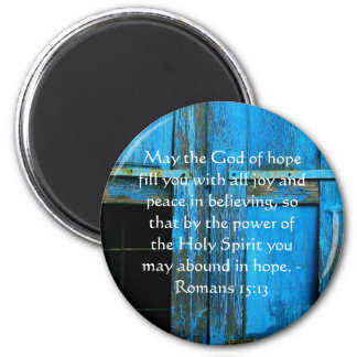 Romans 15:13  Inspirational Bible Verses 6 Cm Round Magnet