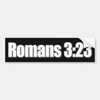 Romans 3:23 Christian Bumper Sticker