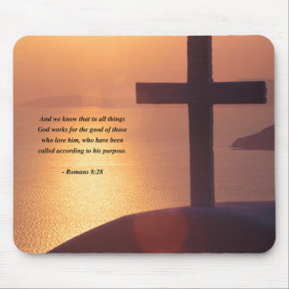 ROMANS 8:28 MOUSE PAD