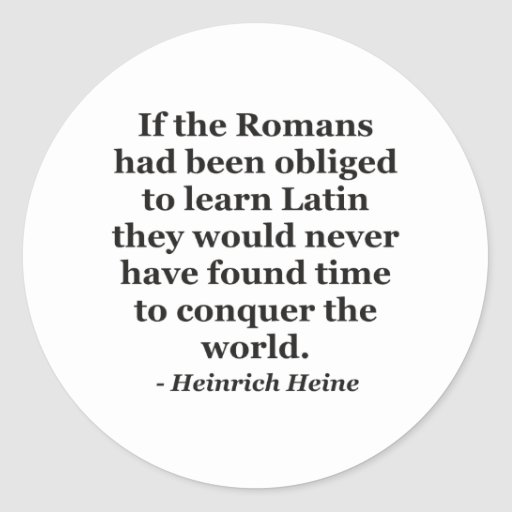 Romans learn Latin Quote Stickers