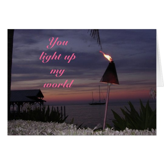 romantic card - You light up my world