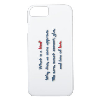 Romantic Quote - What is a kiss? Why this, as so … iPhone 7 Case