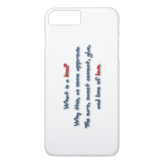 Romantic Quote - What is a kiss? Why this, as so … iPhone 7 Plus Case