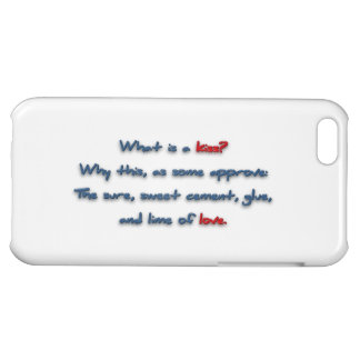 Romantic Quote - What is a kiss? Why this, as so … iPhone 5C Case