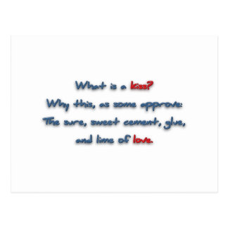 Romantic Quote - What is a kiss? Why this, as so … Postcard