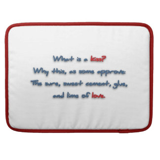 Romantic Quote - What is a kiss? Why this, as so … Sleeves For MacBooks