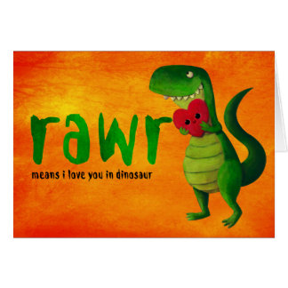 Romantic RAWR T-rex Dinosaur Greeting Card