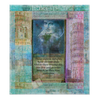 Romantic Shakespeare quote from Romeo and Juliet. Poster