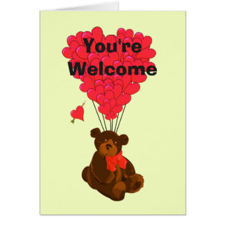 Romantic teddy bear and heart you're welcome card