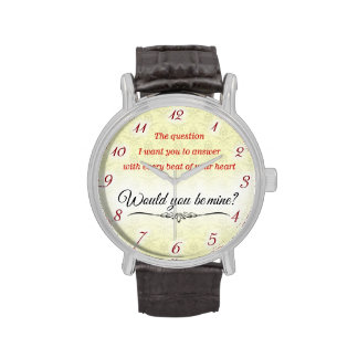 Romantic watch, would you be mine...