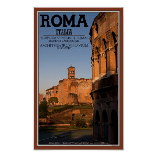 Rome - Colosseum and Temple of Venus Poster
