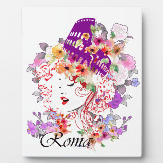 Rome in Woman Plaque