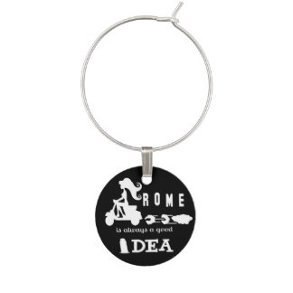 Rome Is Always A Good Idea - Cute Wine Charm
