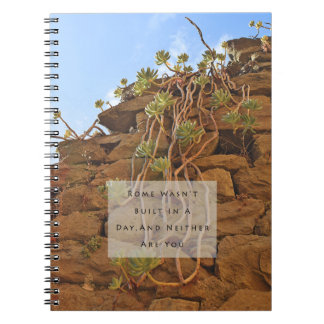 Rome Wasn't Built in a Day Spiral Notebook
