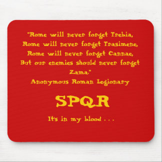 """Rome will never forget . . ."", Mousepad, Red Mouse Mat"