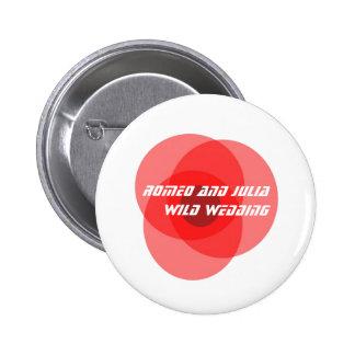 Romeo and Julia Wild Wedding Button