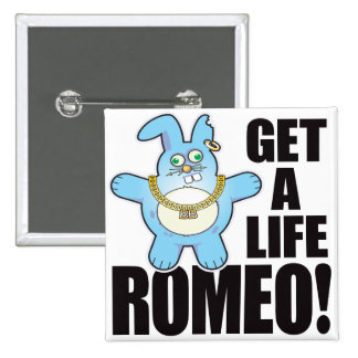 Romeo Bad Bun Life 15 Cm Square Badge
