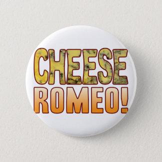 Romeo Blue Cheese 6 Cm Round Badge