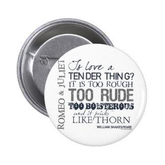 Romeo & Juliet Love Quote 6 Cm Round Badge