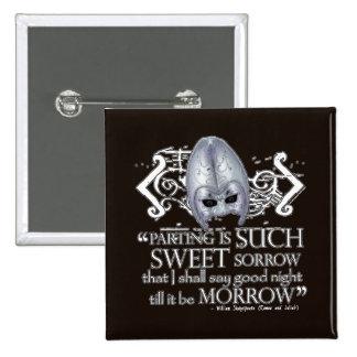 Romeo & Juliet Quote 15 Cm Square Badge