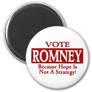 ROMNEY 12 - Because Hope Is Not A Strategy Fridge Magnets