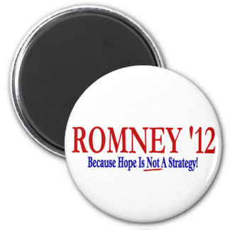 ROMNEY 12 - Because Hope Is Not A Strategy Refrigerator Magnets