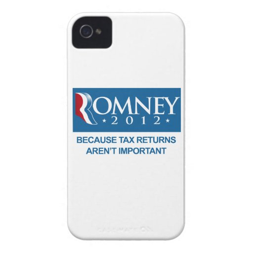 ROMNEY BECAUSE TAX RETURNS AREN'T IMPORTANT.png Blackberry Bold Cases