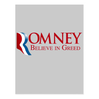 Romney -  Believe in Greed Postcards