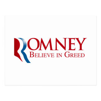 Romney - Believe in Greed Postcard