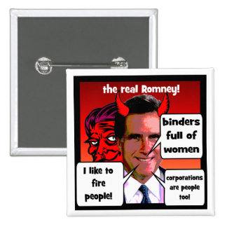 Romney gaffs binder full of women 15 cm square badge