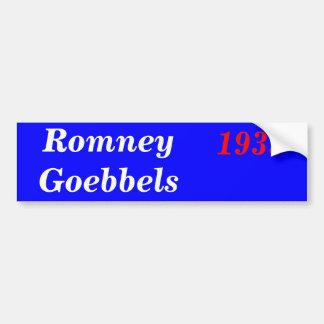Romney Goebels 1933 Bumper Sticker