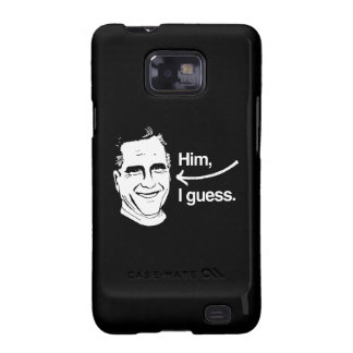 ROMNEY I GUESS - HIM I GUESS.png Samsung Galaxy SII Cases