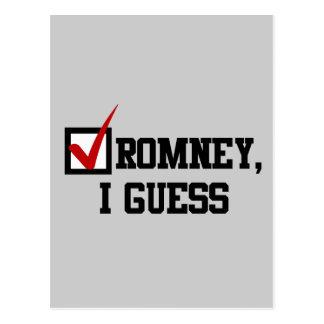 Romney, I guess Postcard