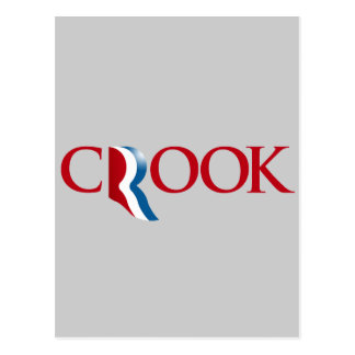 Romney is a Crook Postcard