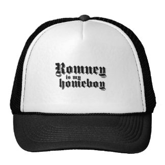ROMNEY IS MY HOMEBOY CAP