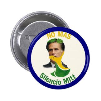 Romney: No Mas Silencio Mitt 6 Cm Round Badge