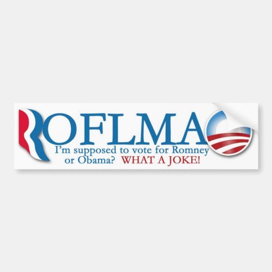 Romney/Obama ROTFLMAO Bumper Sticker