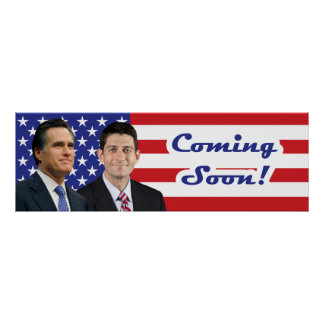 Romney-Ryan - Coming Soon Print