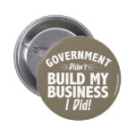 Romney Ryan - Government Didn't Build My BUsiness Buttons